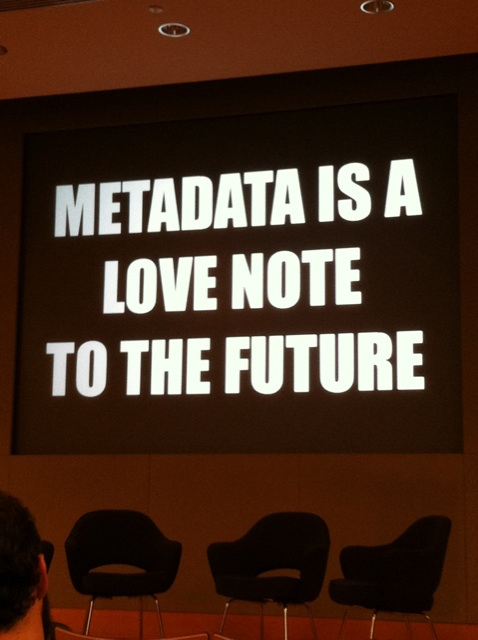 Metadata is a note love to the future